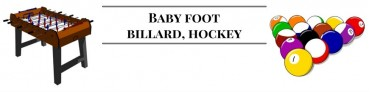Baby foot, billard et hockey